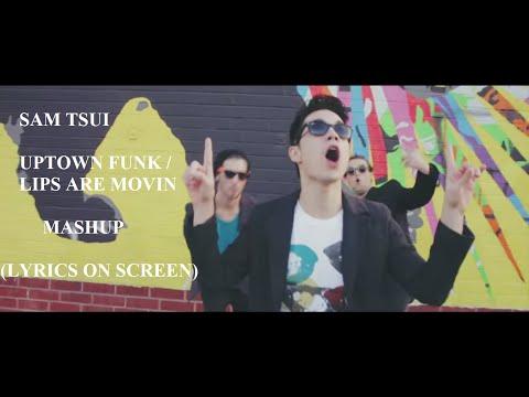 sam-tsui-uptown-funk-lips-are-movin-mashup-lyrics-on-screen-rizca-monica