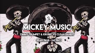 Timmy Trumpet & Krunk! vs Clean Bandit & Sean Paul - Al Pacino vs Rockabye