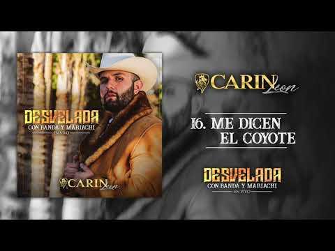 Me Dicen El Coyote de Carin Leon Letra y Video