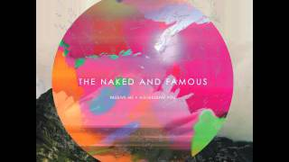 The Naked And Famous - The Sun