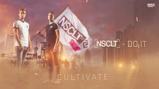 NSCLT - Do It (Official HQ Preview)
