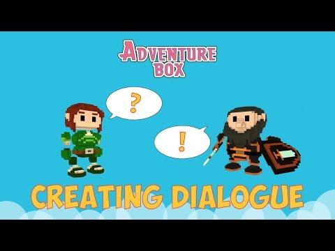 Creating & Editing Dialogue - Adventure Box Tutorial