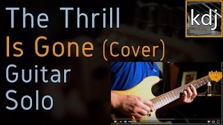 The Thrill Is Gone (Cover) - Guitar Solo