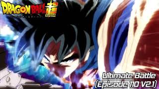 Dragon Ball Super - Ultimate Battle (Episode 110) (Ver 2.1)