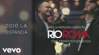 Río Roma - Odio la Distancia (Cover Audio)