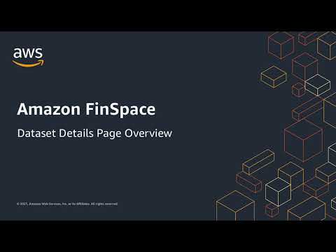 How to: Amazon FinSpace Dataset Details Page Overview