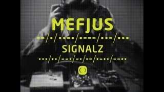 Mefjus - Signalz - [Official Video] - OUT NOW