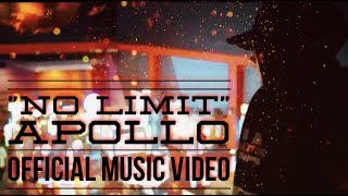 "Apollo - ""No Limit"" (Official Music Video)"