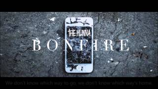 The Hunna - Bonfire (Lyrics)