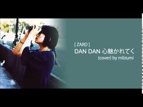 zard-dan-dan-cover-by-mlizumi-mlizumi