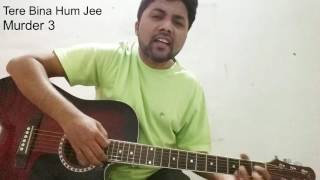 Hum Jee Lenge | Murder 3 | Guitar cover and Cord