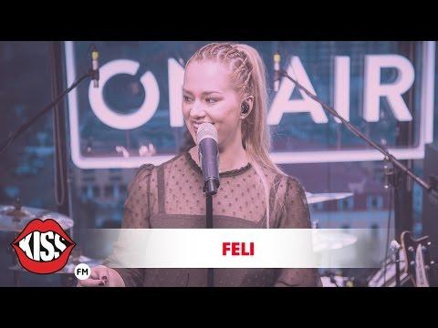 Feli - Timpul (Live @ Kiss FM)