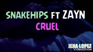 Zayn ft Snakehips- Cruel Letra español Y Ingles