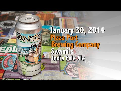 January 30 : Swami's IPA : Pizza Port Brewing Company