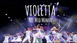 Nel Mio Mondo - Violetta Live in Florence (2015)