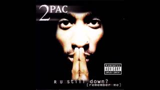 2PAC R U Still Down? Instrumental (Remake)