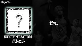 XXXTENTACION - Change (Sub. Español).°●