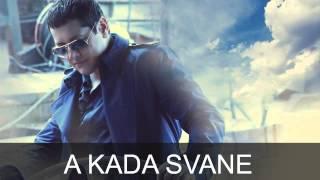 Aco Pejovic - A kada svane - (Audio 2015)
