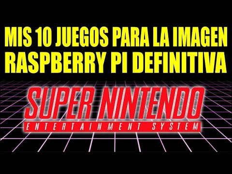 10 JUEGOS SUPER NINTENDO || IMAGEN RASPBERRY PI CON ROMS SNES