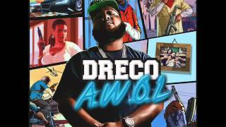 Dreco - Patrick Swayze Feat Kevin Gates
