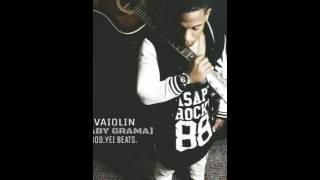 3vaiolin BABY-GRAMA(prod.yei beats)