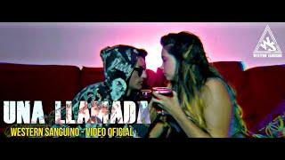 Western Sanguino ✅ 📱 Una Llamada 📱 ( Video Official )