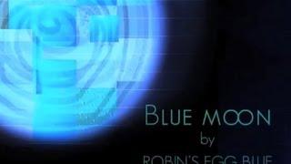 青い月 Blue Moon