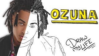 OZUNA | Draw My Life