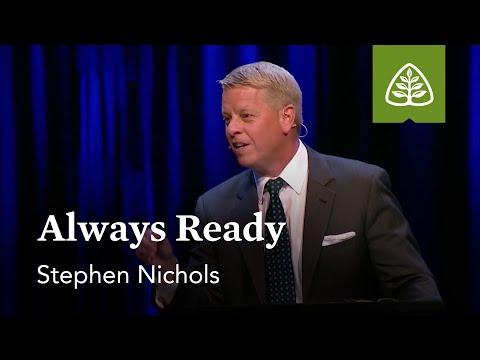 Stephen Nichols: Always Ready