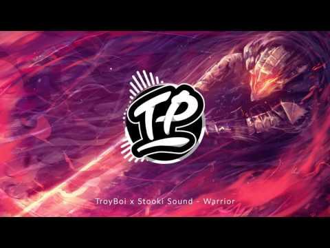 TroyBoi x Stooki Sound - Warrior