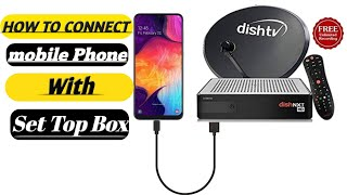 How to connect any set top box to Android mobile in Bengali SITI cable setup box