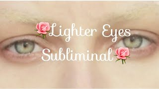 🌺 Get Lighter eyes in one day Subliminal 🌺