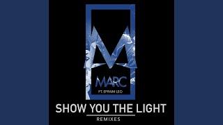 Show You the Light (feat. Efraim Leo) (Barry Harris Remix)