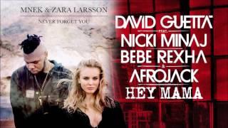 David Guetta, Nicki Minaj & Bebe Rexha vs. MNEK & Zara Larsson - Never Forget Mama