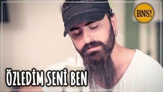 ÖZLEDİM SENİ BEN - feat. Gökhan Başaran (Official Video) - Bak Ne Söylicem