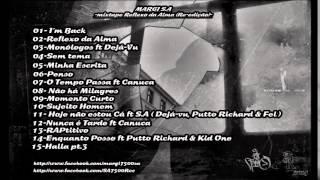 Margi13 - RAPtitivo Mix tape Reflexo da Alma Re edição