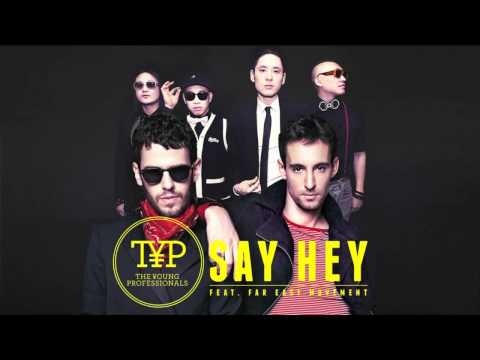the-young-professionals-say-hey-ft-far-east-movement-typband