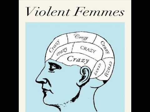 Violent Femmes - Crazy (Gnarls Barkley cover) Chords - Chordify