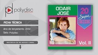 Odair José Vol. 2 - 20 Super Sucessos - A Noite Mais Linda do Mundo