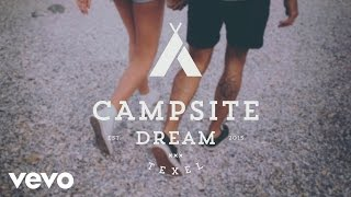 Campsite Dream - Kiss Me