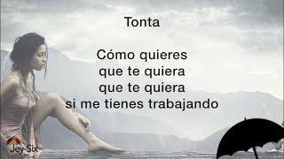 Tonta - Grupo Mojado (Letra)