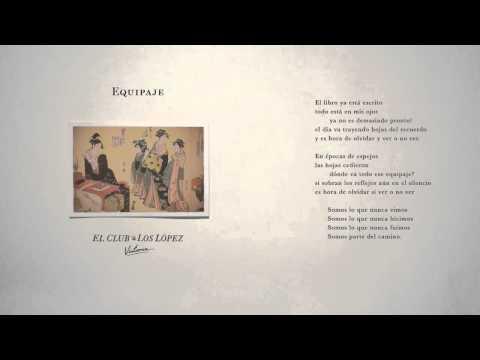 Equipaje de El Club De Los Lopez Letra y Video