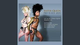 Let Me Be a Drag Queen (Antonio de Jesus Extravaganza Mix 2011)