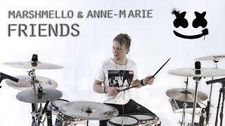 FRIENDS - Marshmello, Anne-Marie - Drum Cover