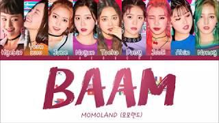 MOMOLAND(모모랜드) - BAAM (Color Coded Lyrics Eng/Rom/Han)