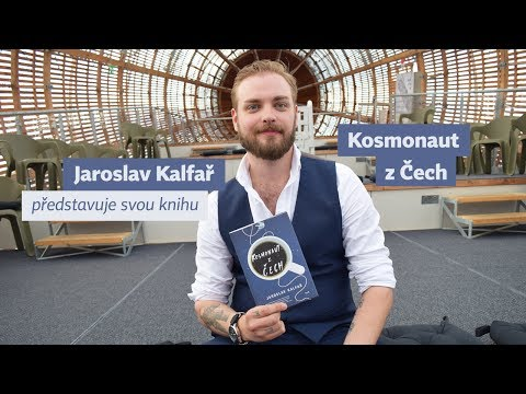 Jaroslav Kalfař představuje svou knihu Kosmonaut z Čech