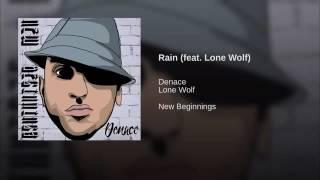 Denace - Rain(feat. Lone Wolf)