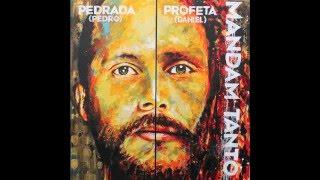 Mandam Tanto - Daniel Profeta & Pedro Pedrada