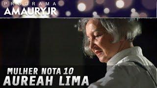 Mulher nota 10 - Aureah Lima