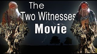 God's Power is Coming! (The Two Witnesses Movie)